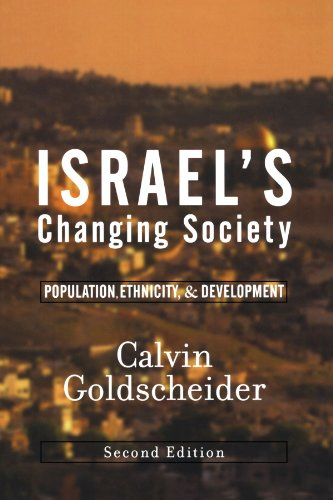 Israel's Changing Society Population, Ethnicity, and Development 2nd 2002 (Revised) edition cover