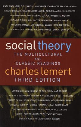 Social Theory The Multicultural and Classic Readings, Third Edition 3rd 2004 edition cover