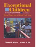 Exceptional Children in Today's Schools What Teachers Need to Know 4th 2006 9780891083177 Front Cover