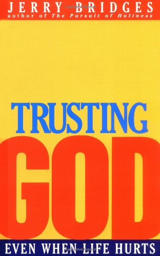 Trusting God : Even When Life Hurts N/A edition cover