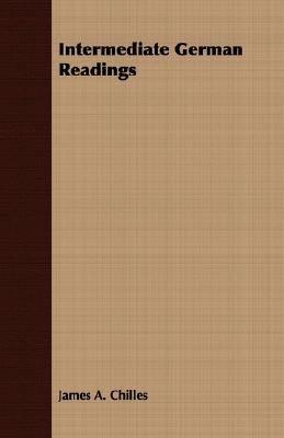 Intermediate German Readings  N/A 9781406716177 Front Cover