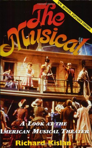 Musical A Look at the American Musical Theater 2nd 1995 (Revised) edition cover