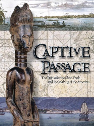 Captive Passage The Transatlantic Slave Trade and the Making of the Americas  2002 edition cover
