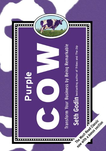 Purple Cow Transform Your Business by Being Remarkable  2009 9781591843177 Front Cover