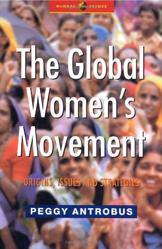 Global Women's Movement Origins, Issues and Strategies  2004 edition cover