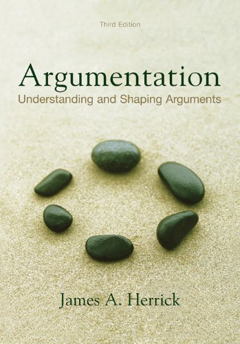 Argumentation Understanding and Shaping Arguments, third Edition 3rd 2007 edition cover