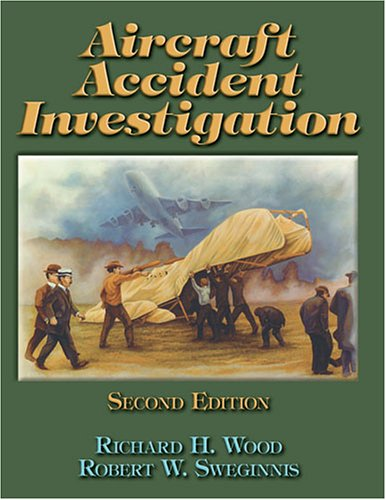 Aircraft Accident Investigation 2nd 2006 (Revised) edition cover
