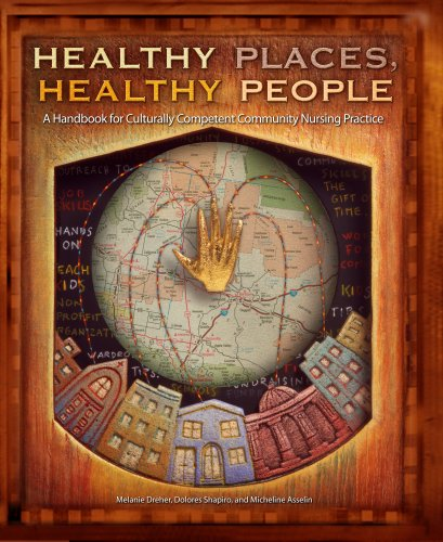 Healthy Places, Healthy People A Handbook for Culturally Competent Community Nursing Practice  2005 edition cover
