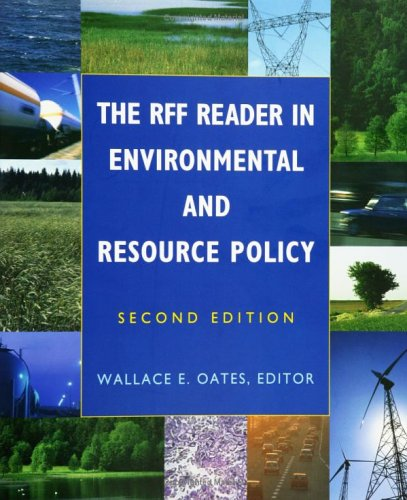 RFF Reader in Environmental and Resource Policy  2nd 2006 (Revised) edition cover