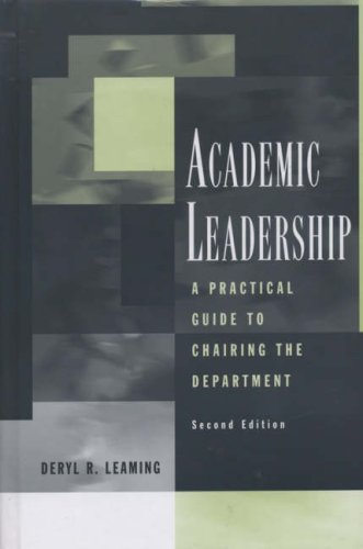 Academic Leadership A Practical Guide to Chairing the Department 2nd 2007 (Revised) edition cover