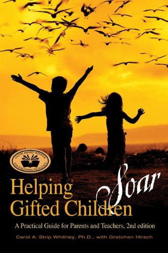 Helping Gifted Children Soar A Practical Guide for Parents and Teachers 2nd 2011 9781935067177 Front Cover
