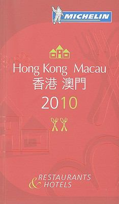 Hong Kong and Macau 2010 : Restaurants and Hotels 2nd 2010 (Revised) 9782067145177 Front Cover