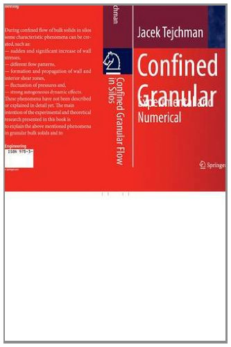 Confined Granular Flow in Silos Experimental and Numerical Investigations  2013 edition cover