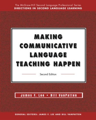 Making Communicative Language Teaching Happen  2nd 2003 (Revised) edition cover