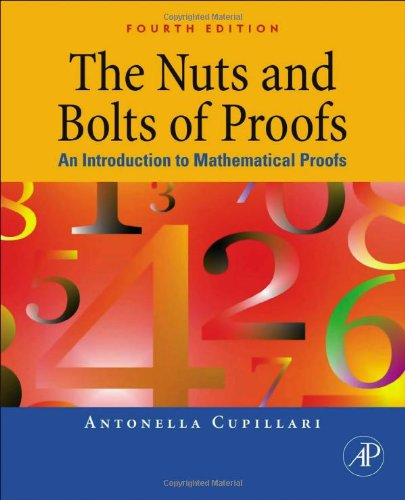 Nuts and Bolts of Proofs An Introduction to Mathematical Proofs 4th 2012 9780123822178 Front Cover