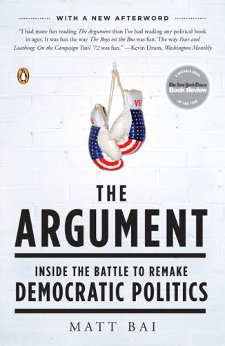 Argument Inside the Battle to Remake Democratic Politics N/A 9780143114178 Front Cover