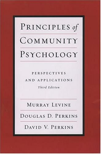 Principles of Community Psychology Perspectives and Applications 3rd 2004 (Revised) edition cover