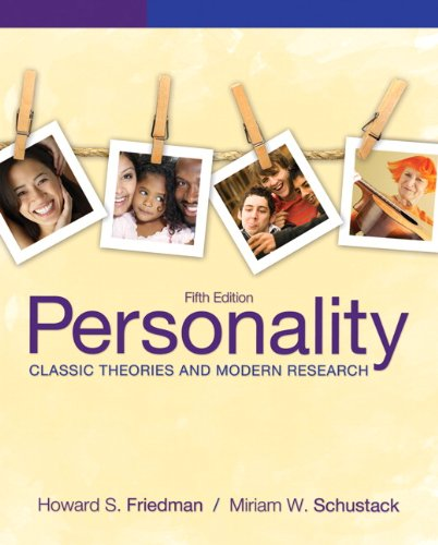Personality Classic Theories and Modern Research 5th 2011 (Revised) edition cover