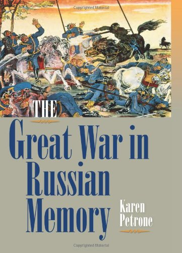 Great War in Russian Memory   2011 9780253356178 Front Cover
