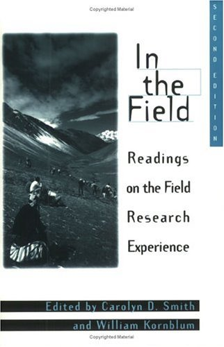 In the Field Readings on the Field Research Experience 2nd 1996 edition cover