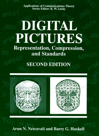 Digital Pictures Representation, Compression and Standards 2nd 1995 (Revised) 9780306449178 Front Cover