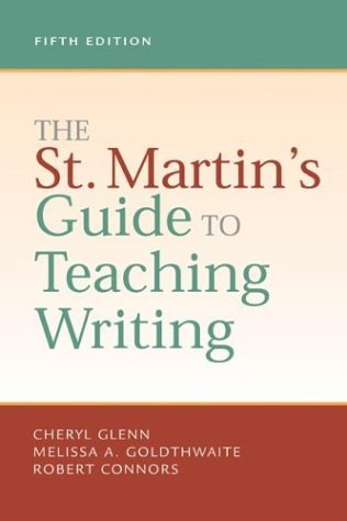 St. Martin's Guide to Teaching Writing 5th 2003 9780312404178 Front Cover