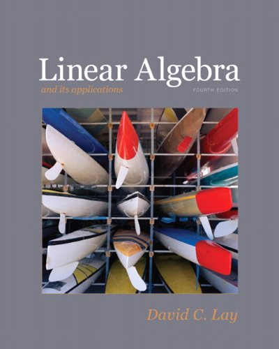 Linear Algebra and Its Applications  4th 2012 9780321385178 Front Cover