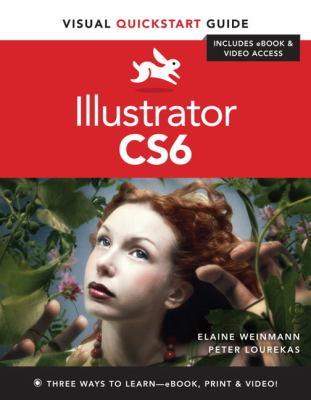 Illustrator CS6 Visual QuickStart Guide  2013 edition cover