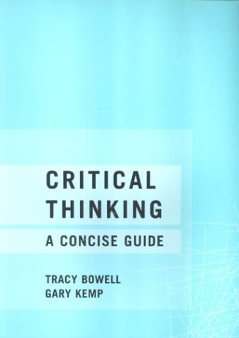 Critical Thinking A Concise Guide  2002 edition cover