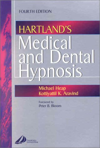Hartland's Medical and Dental Hypnosis  4th 2002 (Revised) edition cover