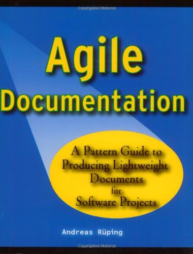 Agile Documentation A Pattern Guide to Producing Lightweight Documents for Software Projects  2003 9780470856178 Front Cover