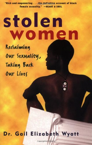 Stolen Women Reclaiming Our Sexuality, Taking Back Our Lives  1997 9780471297178 Front Cover