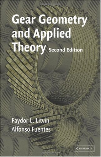 Gear Geometry and Applied Theory  2nd 2004 (Revised) 9780521815178 Front Cover