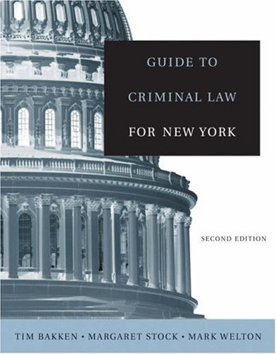 Guide to Criminal Law for New York  2nd 2005 (Revised) 9780534644178 Front Cover