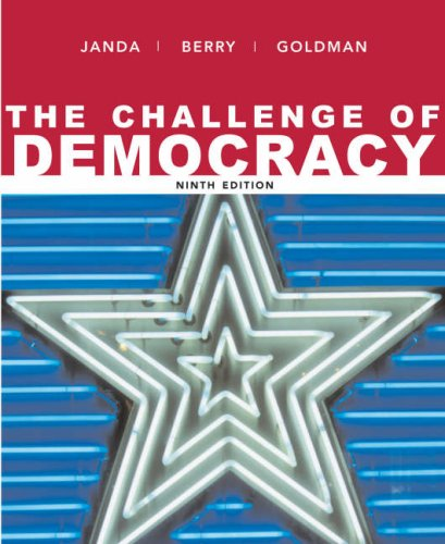 Challenge of Democracy Government in America 9th 2008 edition cover