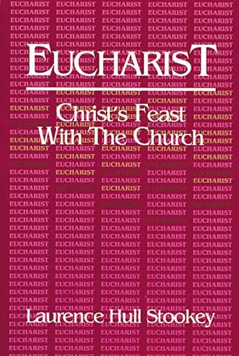 Eucharist Christ's Feast with the Church N/A edition cover