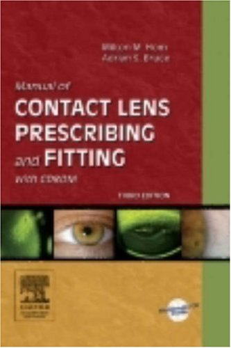 Manual of Contact Lens Prescribing and Fitting  3rd 2006 (Revised) 9780750675178 Front Cover