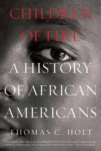 Children of Fire A History of African Americans  2011 edition cover
