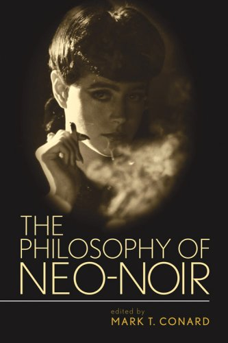 Philosophy of Neo-Noir   2009 edition cover