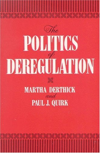 Politics of Deregulation  N/A edition cover