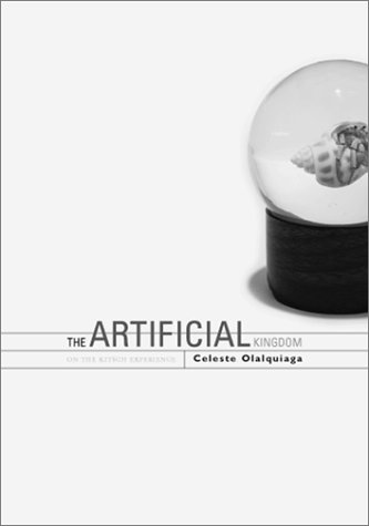 Artificial Kingdom On the Kitsch Experience  2002 (Reprint) edition cover