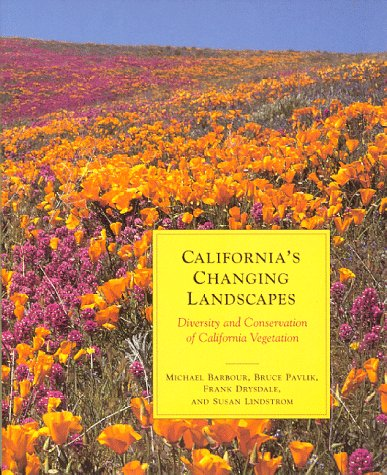 California's Changing Landscape : The Diversity, Ecology and Conservation of California Vegetation 1st 1993 edition cover