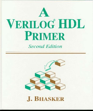 Verilog HDL Primer 2nd 1999 9780965039178 Front Cover