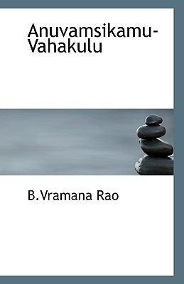 Anuvamsikamu-Vahakulu N/A 9781113398178 Front Cover