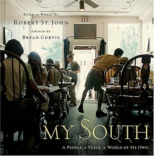 My South A People, a Place, a World All Its Own  2005 9781401602178 Front Cover