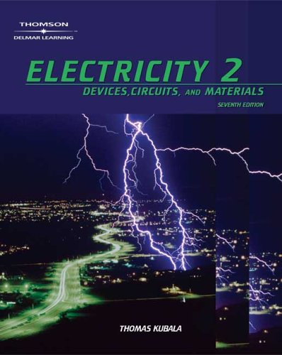 Electricity 2 Devices, Circuits, and Materials 8th 2006 (Revised) 9781401897178 Front Cover