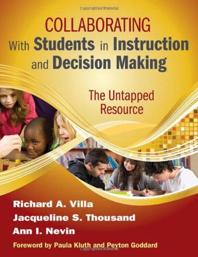 Collaborating with Students in Instruction and Decision Making The Untapped Resource  2010 edition cover
