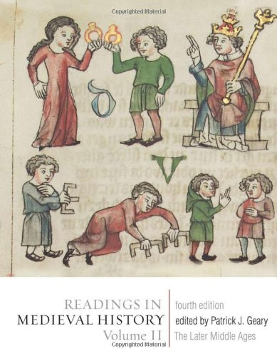 Readings in Medieval History The Later Middle Ages 4th 2010 (Revised) edition cover