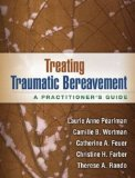 Treating Traumatic Bereavement A Practitioner's Guide  2014 edition cover