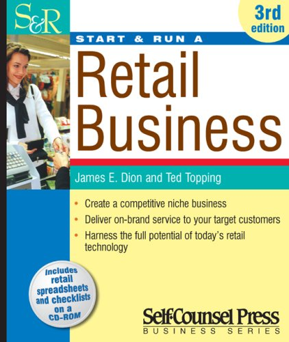 Start and Run a Retail Business  3rd 2007 (Revised) edition cover